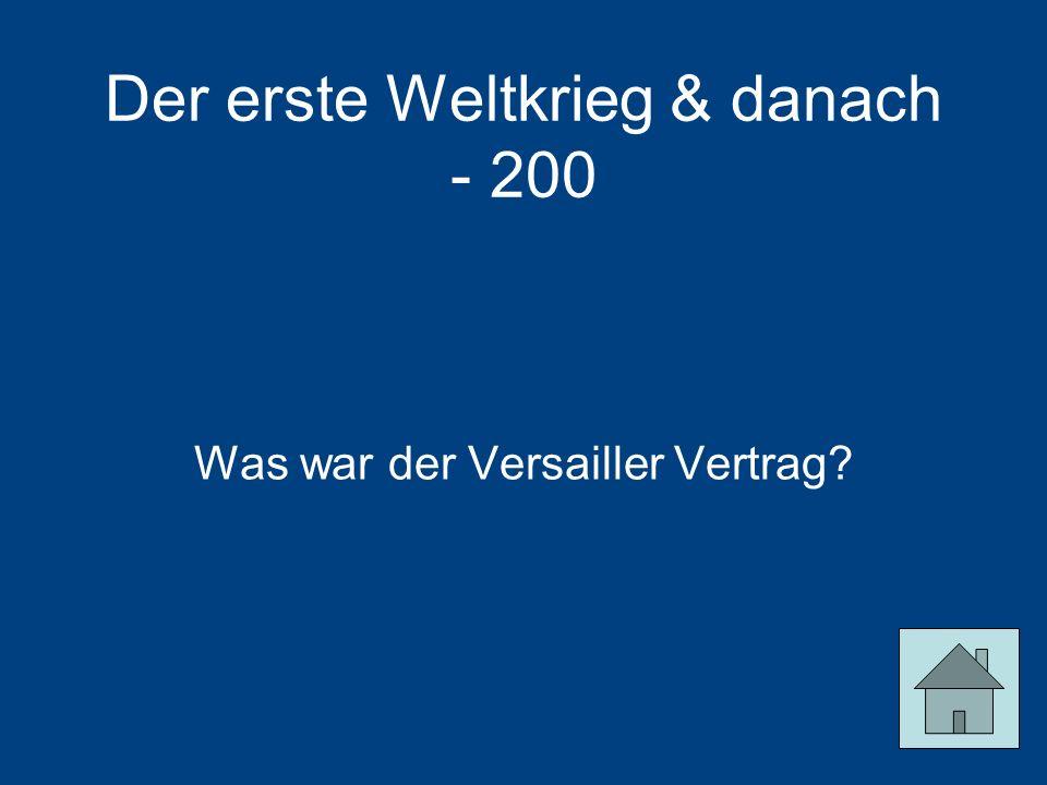 Der erste Weltkrieg & danach - 200