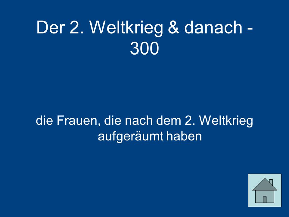 Der 2. Weltkrieg & danach - 300