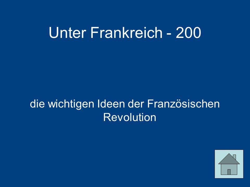 die wichtigen Ideen der Französischen Revolution