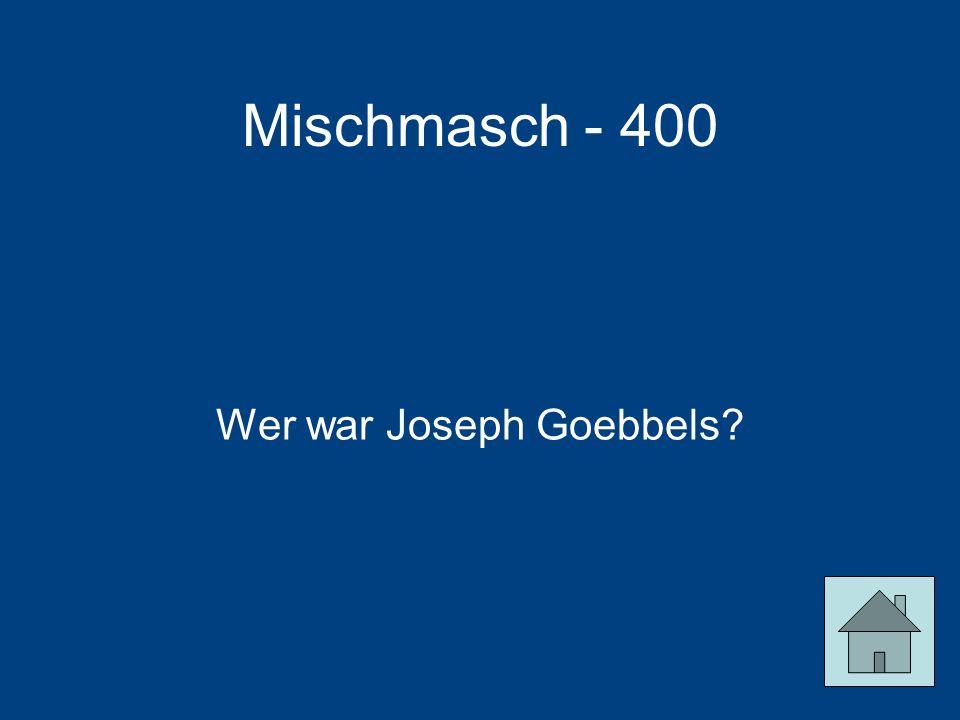 Wer war Joseph Goebbels