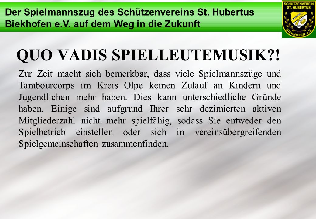 Quo Vadis Spielleutemusik !