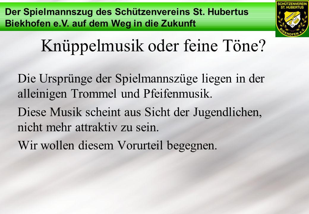 Knüppelmusik oder feine Töne