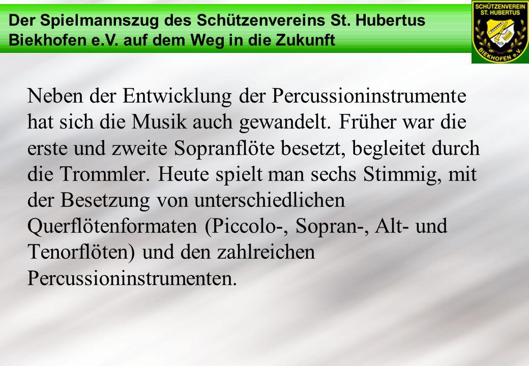 Neben der Entwicklung der Percussioninstrumente hat sich die Musik auch gewandelt.