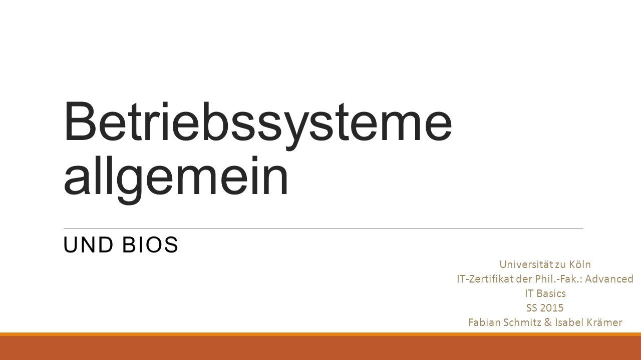 Betriebssysteme allgemein
