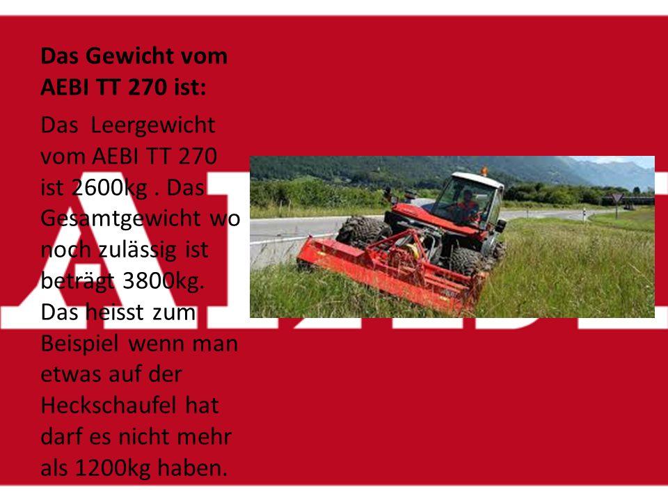 Das Gewicht vom AEBI TT 270 ist: