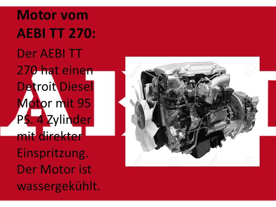 Motor vom AEBI TT 270: Der AEBI TT 270 hat einen Detroit Diesel Motor mit 95 PS.