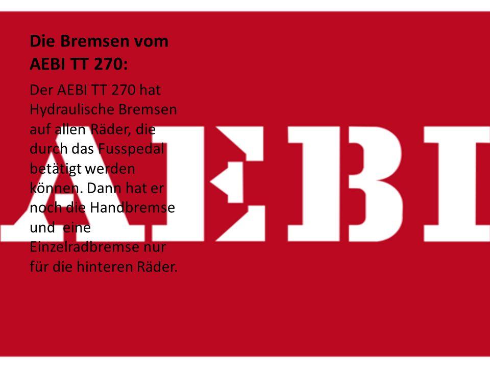 Die Bremsen vom AEBI TT 270: