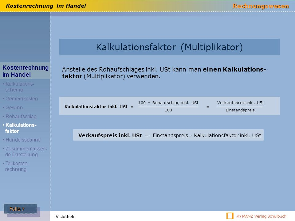 ü Kalkulationsfaktor (Multiplikator) Kostenrechnung im Handel