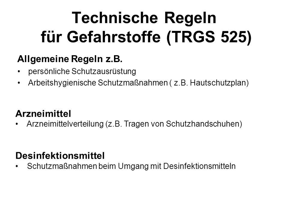 Technische Regeln für Gefahrstoffe (TRGS 525)