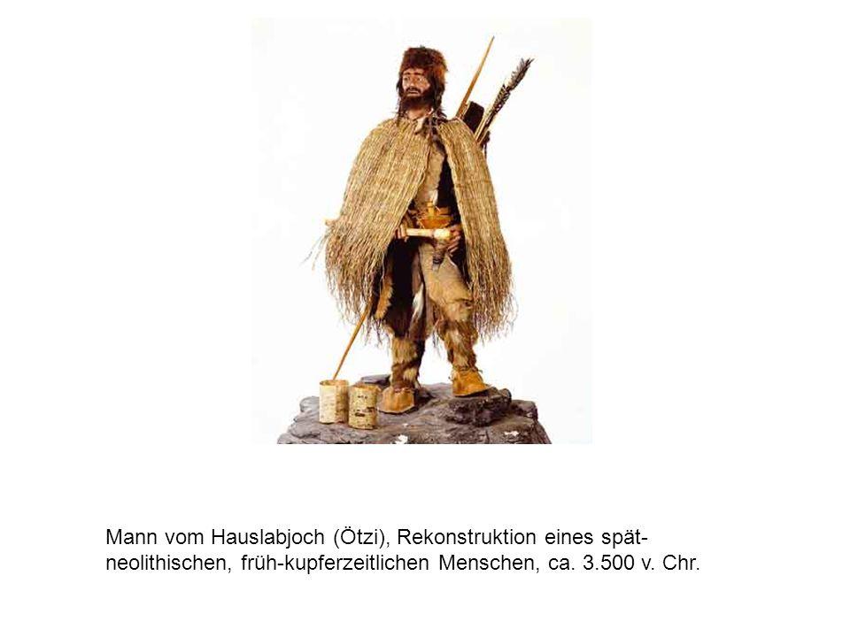Mann vom Hauslabjoch (Ötzi), Rekonstruktion eines spät-neolithischen, früh-kupferzeitlichen Menschen, ca.
