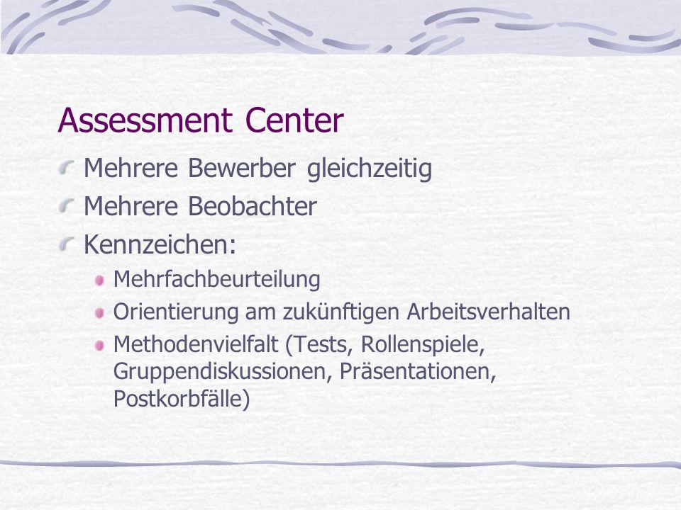 Assessment Center Mehrere Bewerber gleichzeitig Mehrere Beobachter