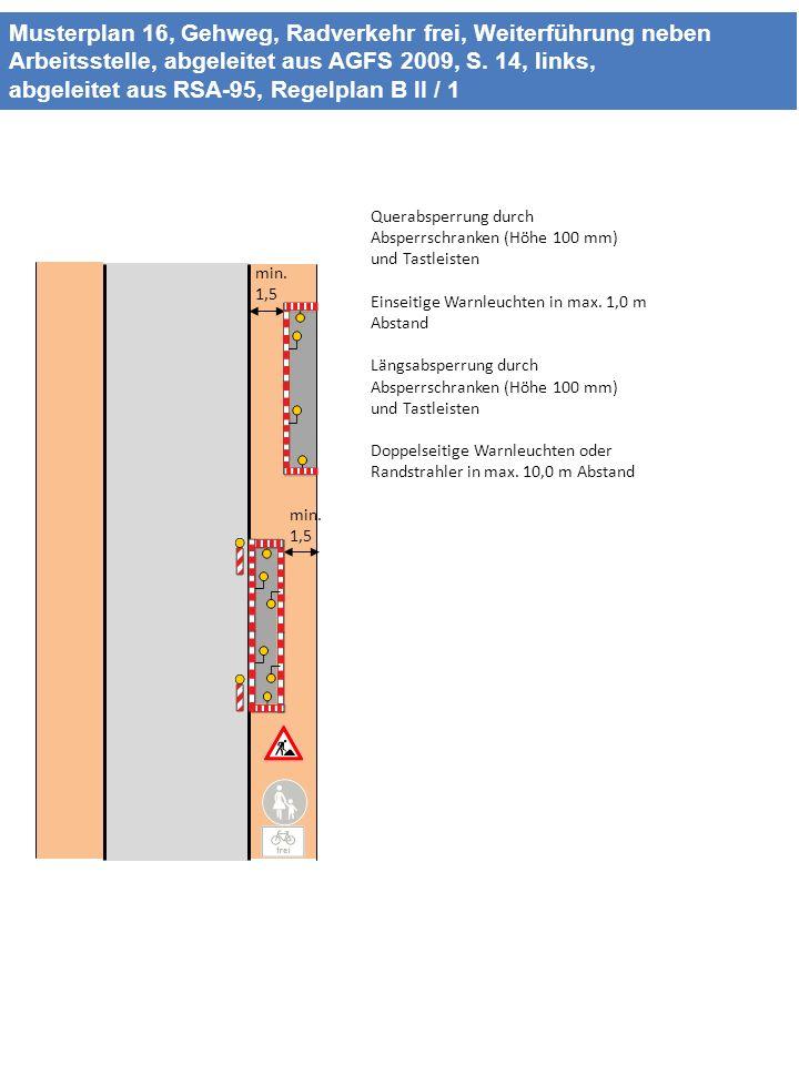 Musterplan 16, Gehweg, Radverkehr frei, Weiterführung neben Arbeitsstelle, abgeleitet aus AGFS 2009, S. 14, links, abgeleitet aus RSA-95, Regelplan B II / 1
