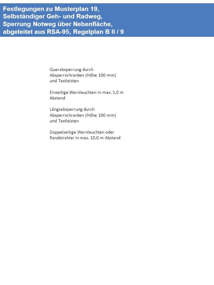 Festlegungen zu Musterplan 19, Selbständiger Geh- und Radweg,
