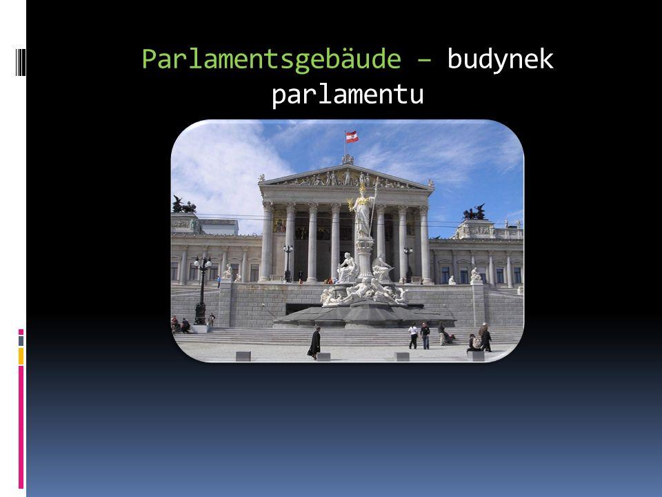 Parlamentsgebäude – budynek parlamentu