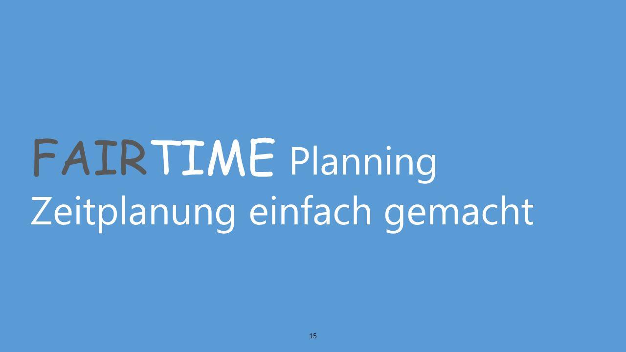 FAIRTIME Planning Zeitplanung einfach gemacht