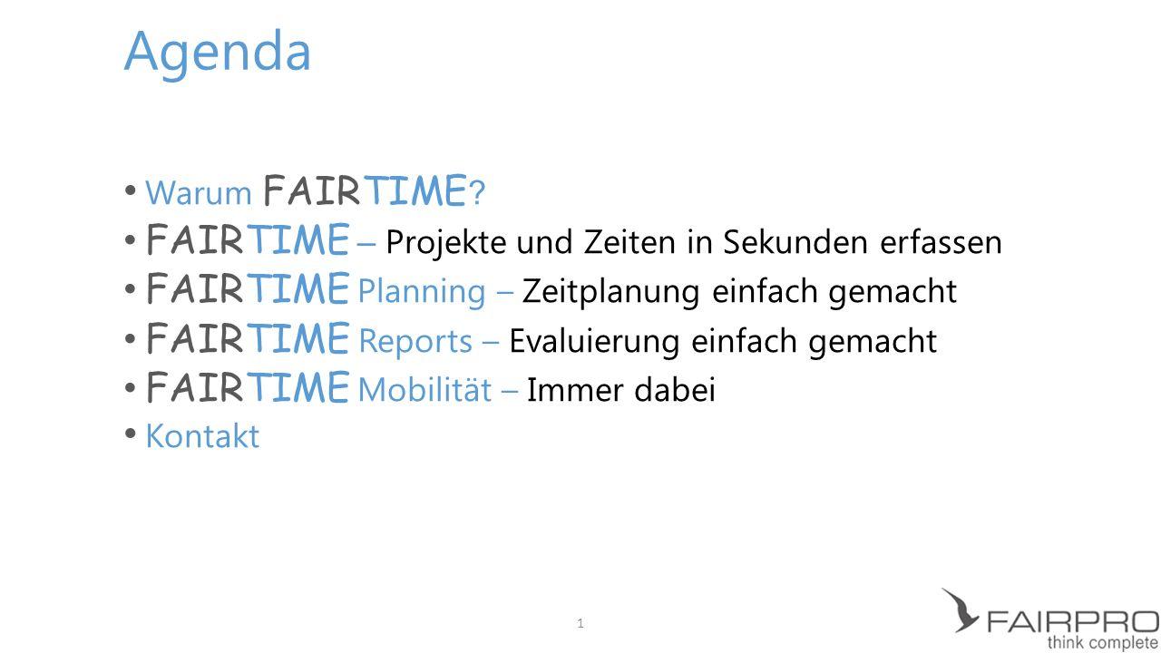Agenda FAIRTIME – Projekte und Zeiten in Sekunden erfassen