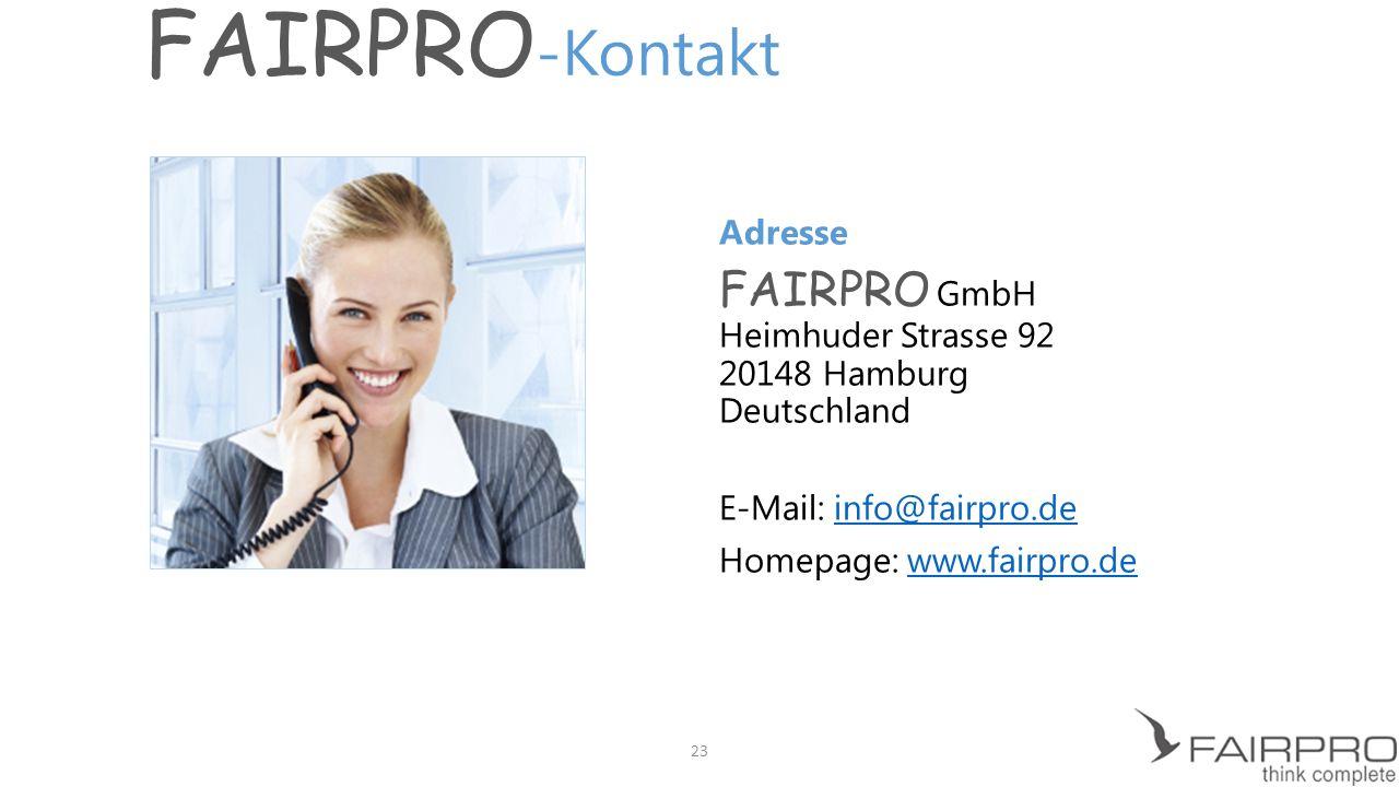 FAIRPRO-Kontakt Adresse. FAIRPRO GmbH Heimhuder Strasse 92 20148 Hamburg Deutschland. E-Mail: info@fairpro.de.