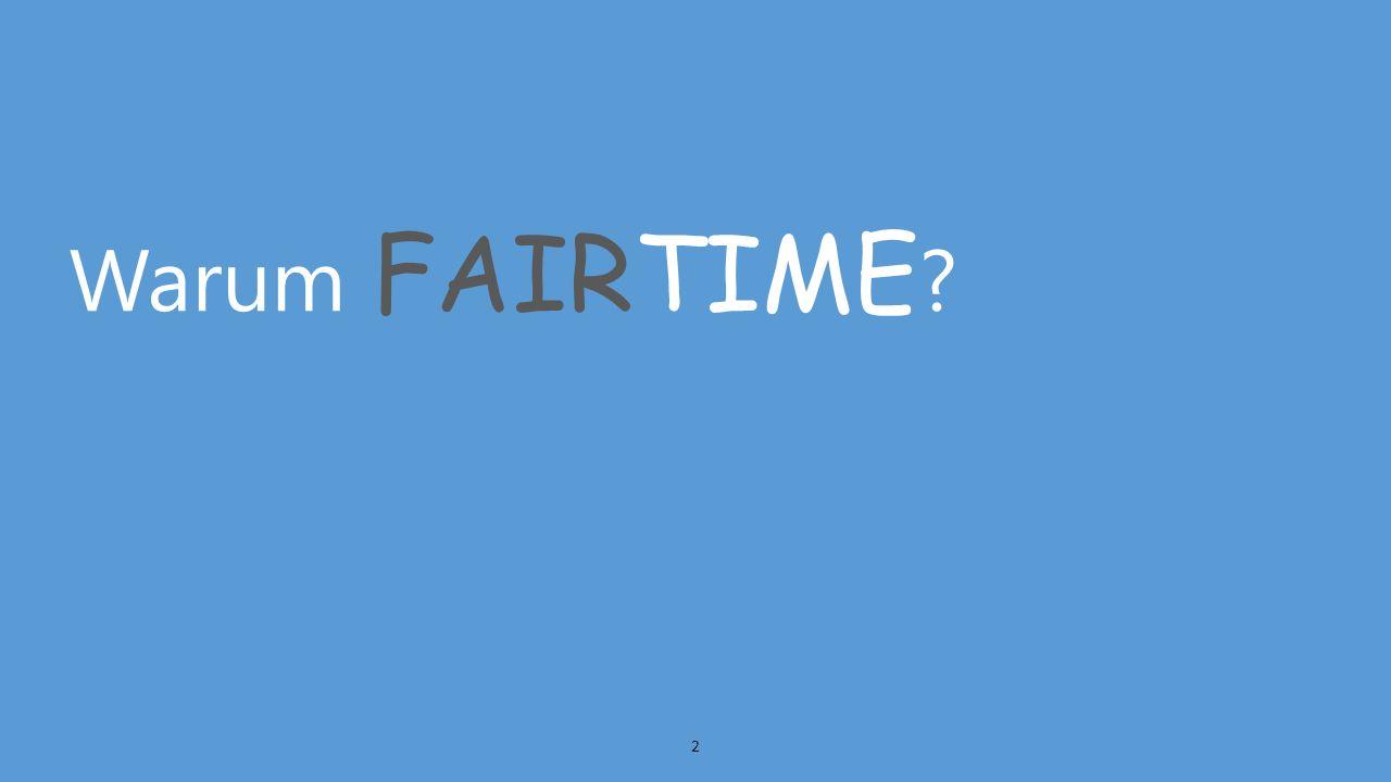 Warum FAIRTIME 2