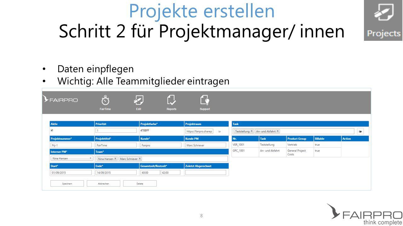 Projekte erstellen Schritt 2 für Projektmanager/ innen