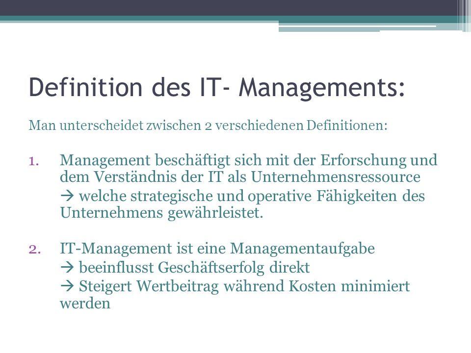 Definition des IT- Managements: