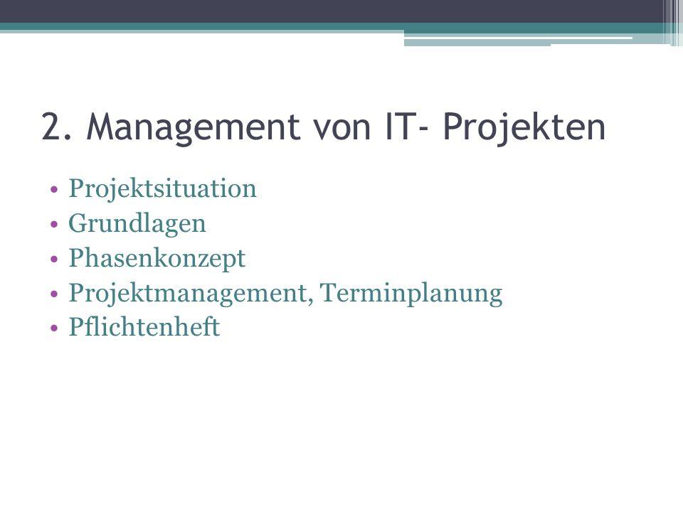 2. Management von IT- Projekten
