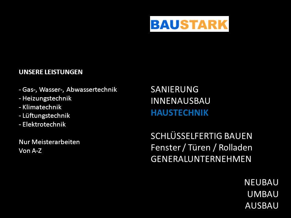 SCHLÜSSELFERTIG BAUEN Fenster / Türen / Rolladen GENERALUNTERNEHMEN
