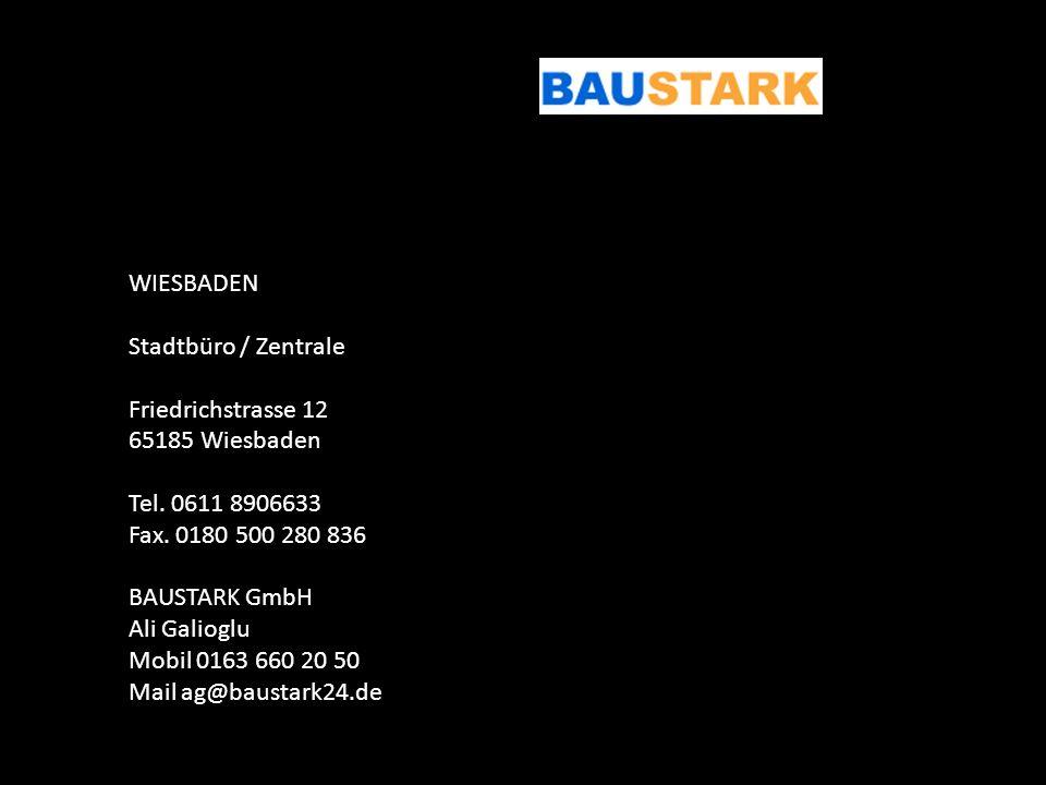 WIESBADEN Stadtbüro / Zentrale. Friedrichstrasse 12. 65185 Wiesbaden. Tel. 0611 8906633. Fax. 0180 500 280 836.
