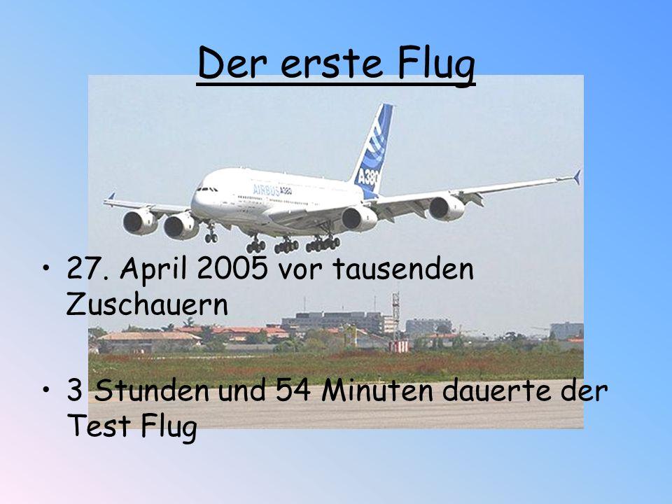 Der erste Flug 27. April 2005 vor tausenden Zuschauern
