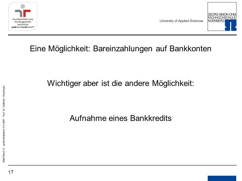 Eine Möglichkeit: Bareinzahlungen auf Bankkonten