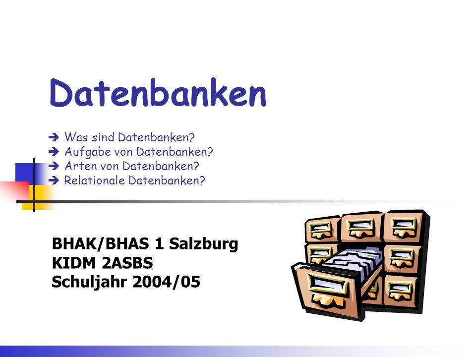 BHAK/BHAS 1 Salzburg KIDM 2ASBS Schuljahr 2004/05