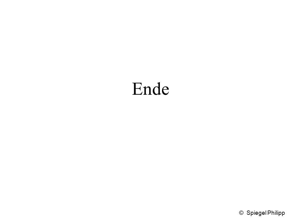 Ende © Spiegel Philipp