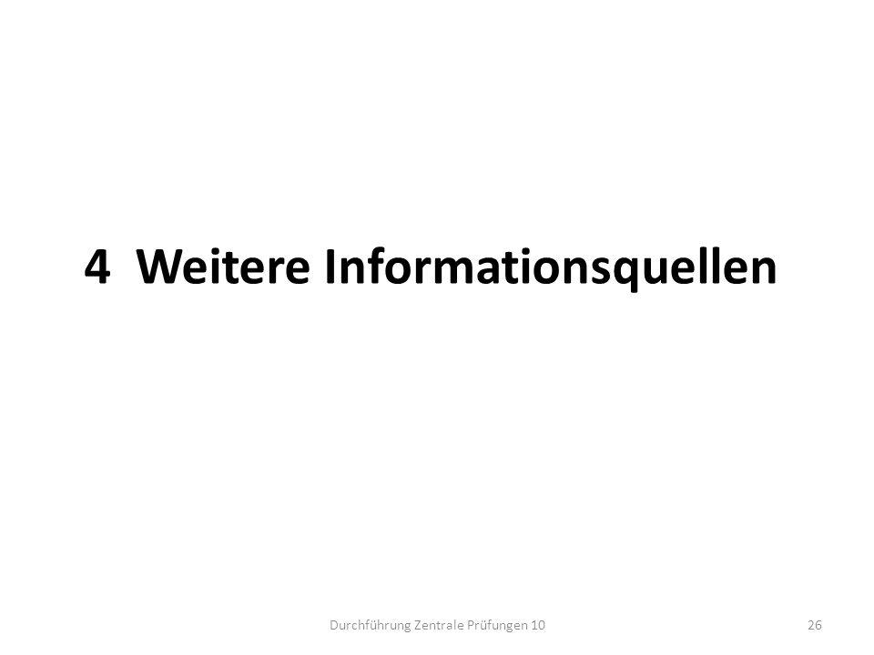 4 Weitere Informationsquellen