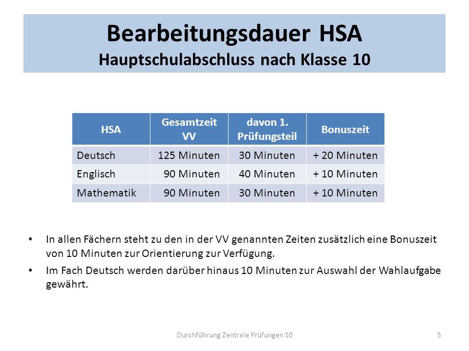 Bearbeitungsdauer HSA Hauptschulabschluss nach Klasse 10