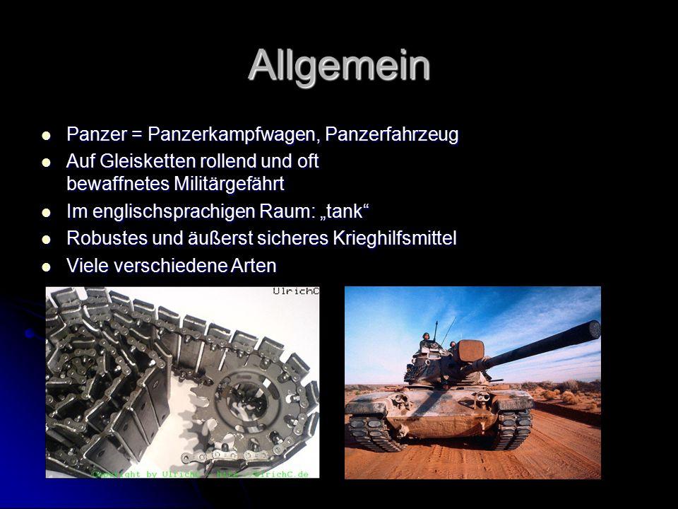 Allgemein Panzer = Panzerkampfwagen, Panzerfahrzeug