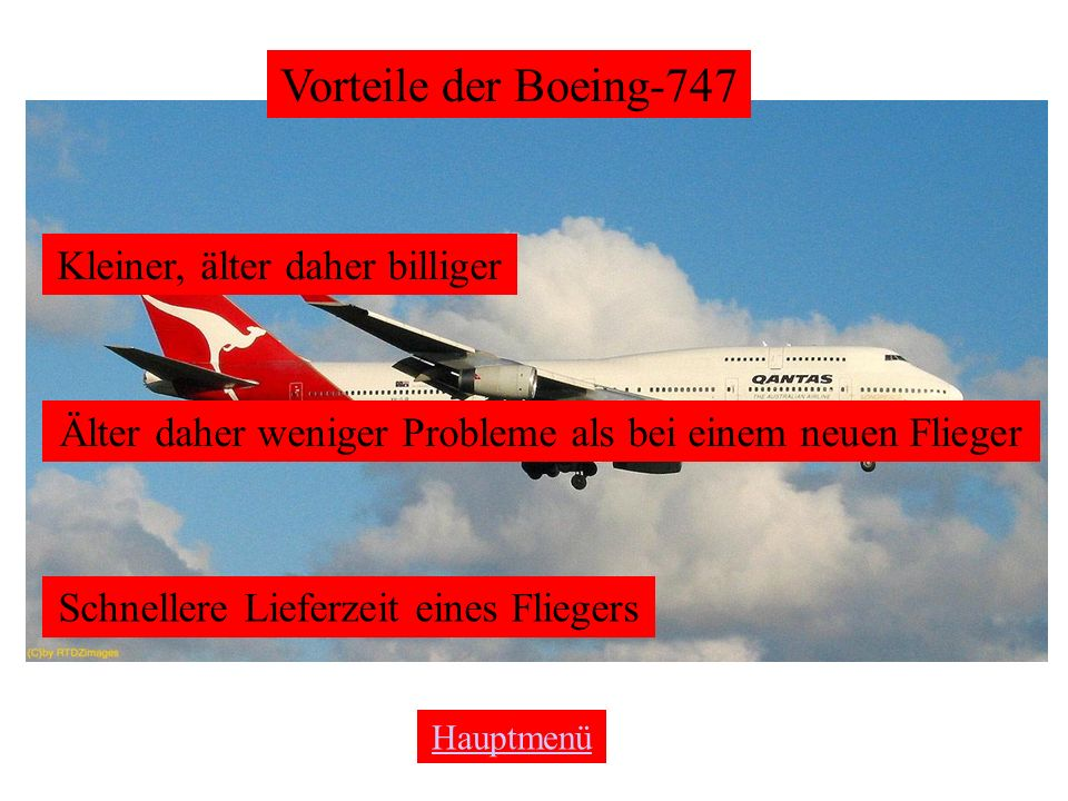 Vorteile der Boeing-747 Kleiner, älter daher billiger