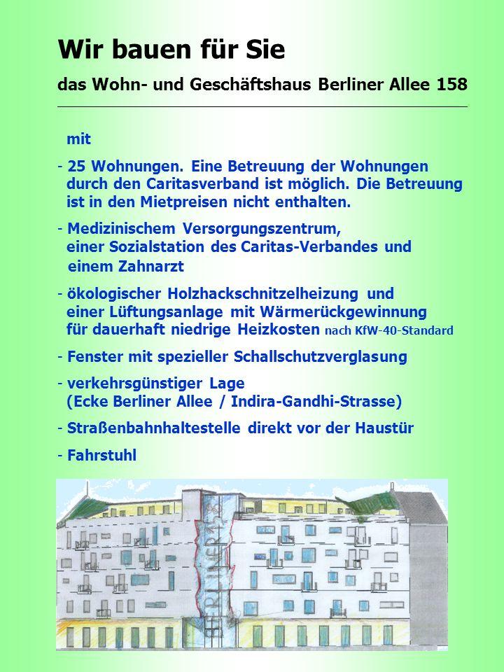 Wir bauen für Sie das Wohn- und Geschäftshaus Berliner Allee 158 mit