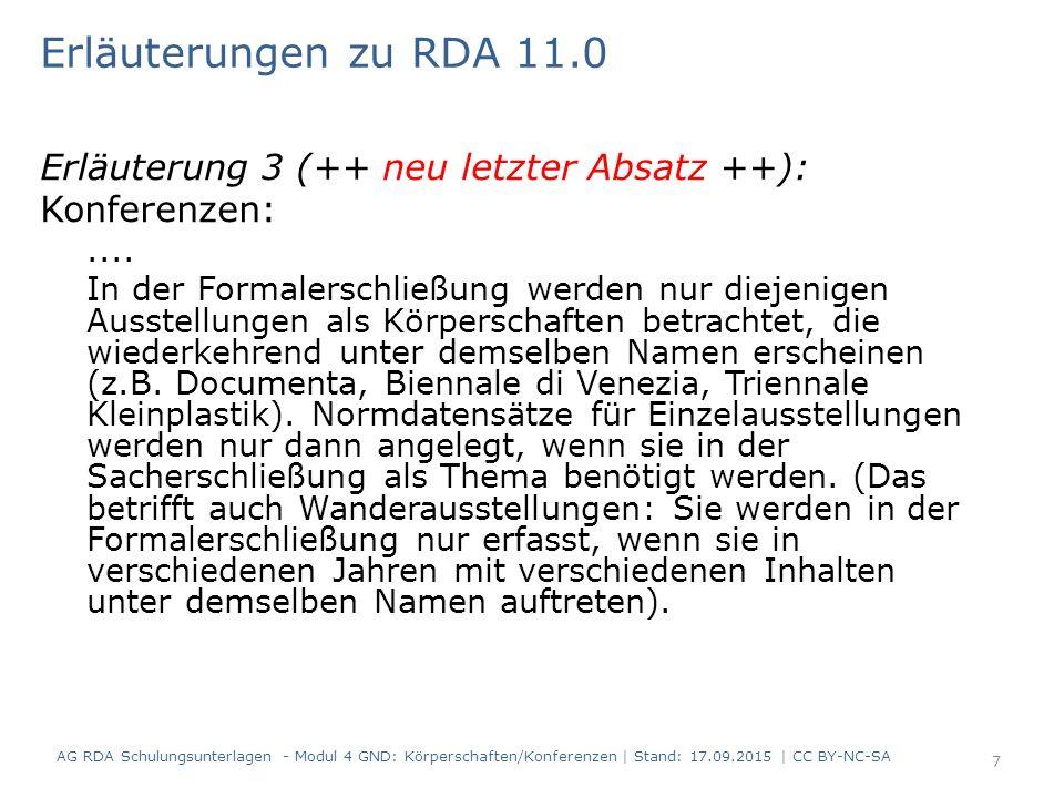 Erläuterungen zu RDA 11.0 Erläuterung 3 (++ neu letzter Absatz ++):