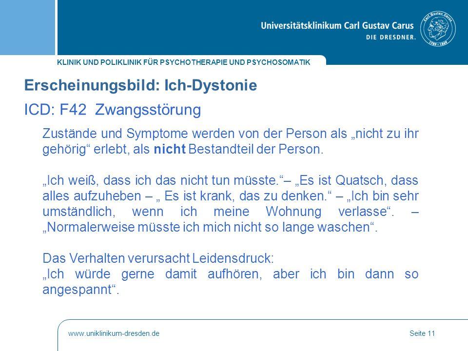 Erscheinungsbild: Ich-Dystonie ICD: F42 Zwangsstörung