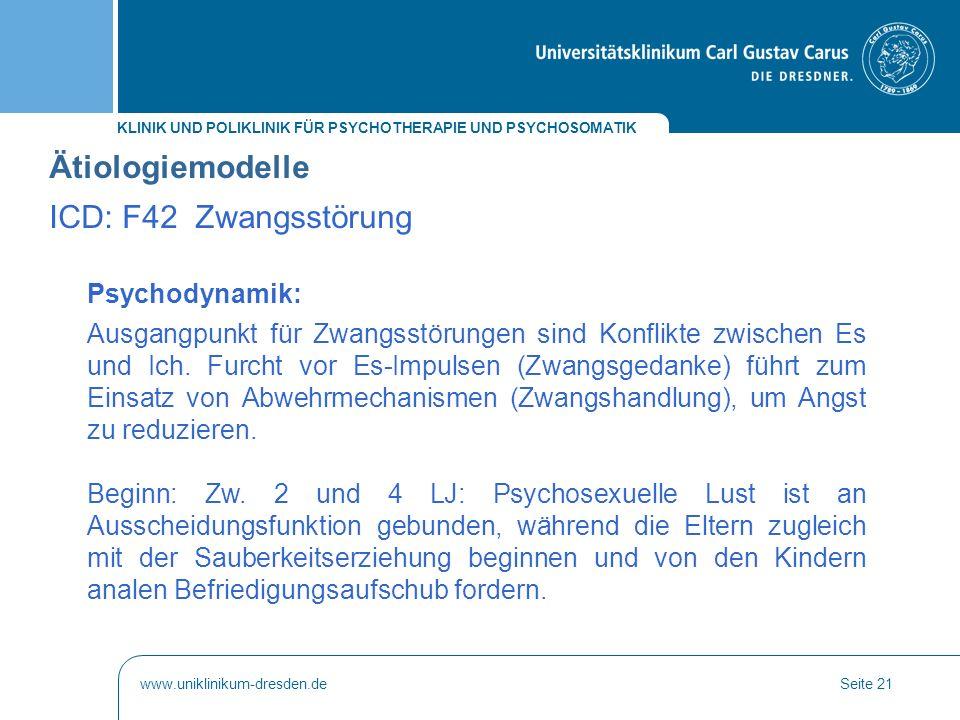 Ätiologiemodelle ICD: F42 Zwangsstörung Psychodynamik:
