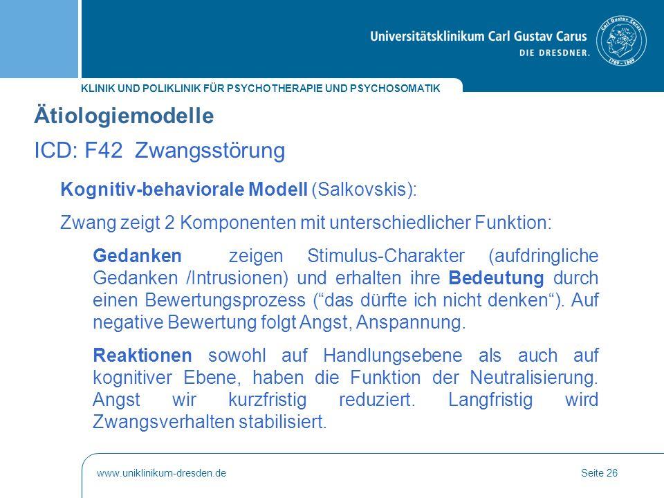 Ätiologiemodelle ICD: F42 Zwangsstörung