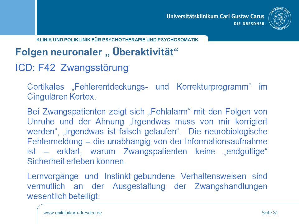 "Folgen neuronaler "" Überaktivität ICD: F42 Zwangsstörung"