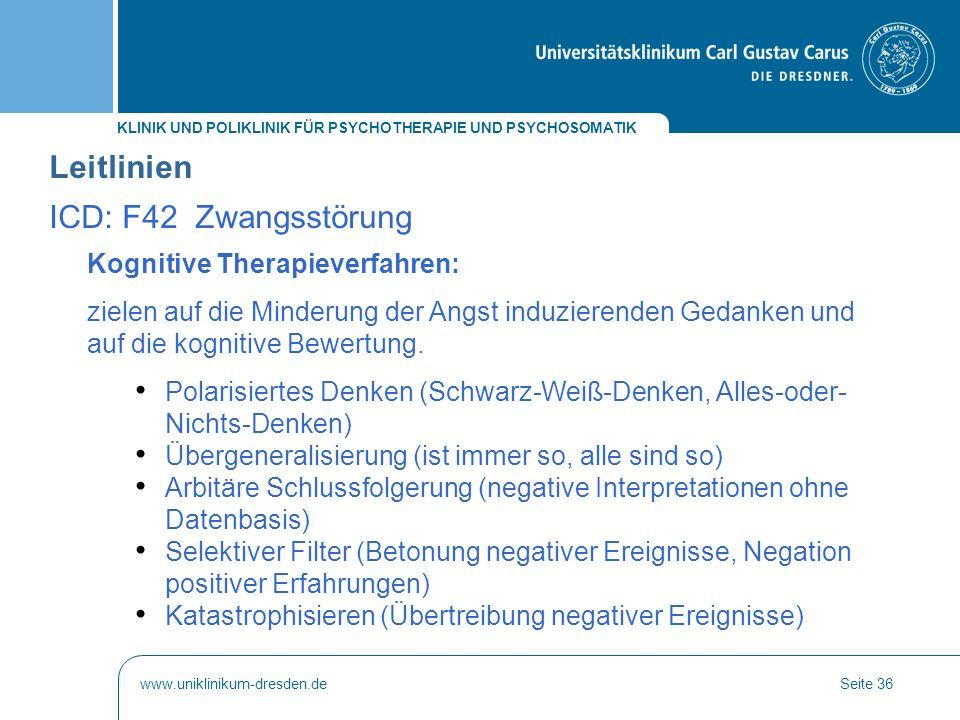 Leitlinien ICD: F42 Zwangsstörung Kognitive Therapieverfahren: