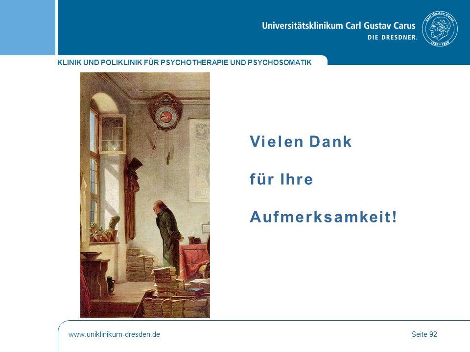 Vielen Dank für Ihre Aufmerksamkeit! www.uniklinikum-dresden.de