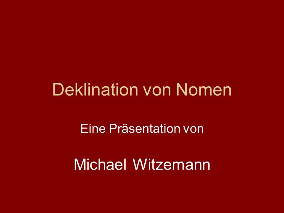 Eine Präsentation von Michael Witzemann