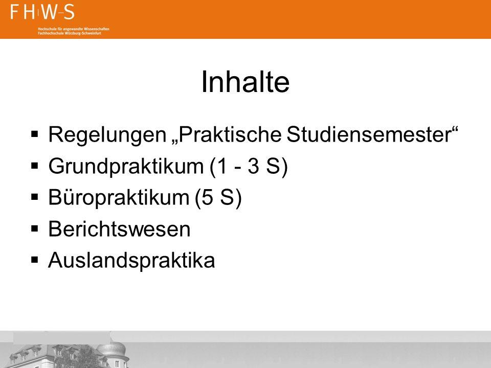 """Inhalte Regelungen """"Praktische Studiensemester"""