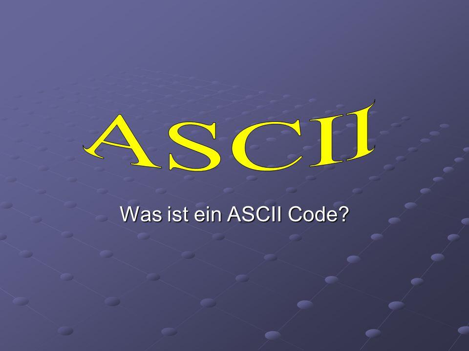 ASCII Was ist ein ASCII Code