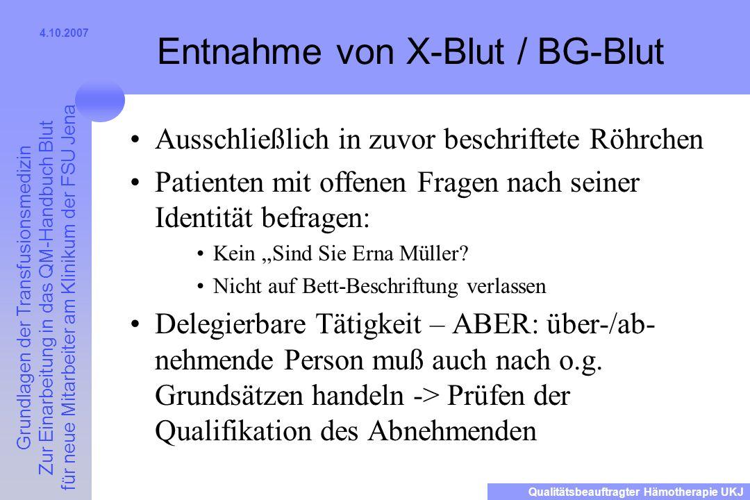 Entnahme von X-Blut / BG-Blut