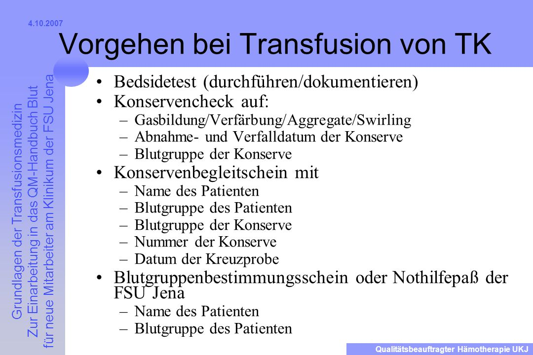 Vorgehen bei Transfusion von TK