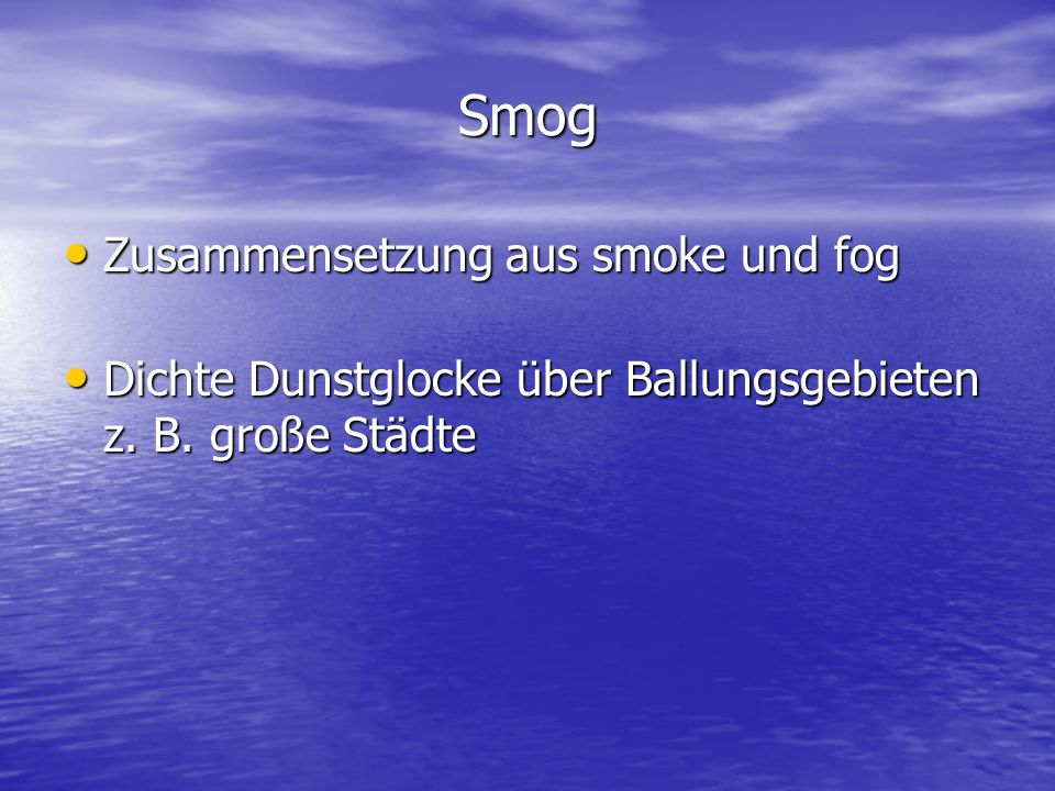 Smog Zusammensetzung aus smoke und fog