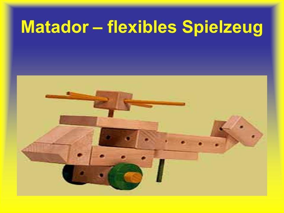Matador – flexibles Spielzeug